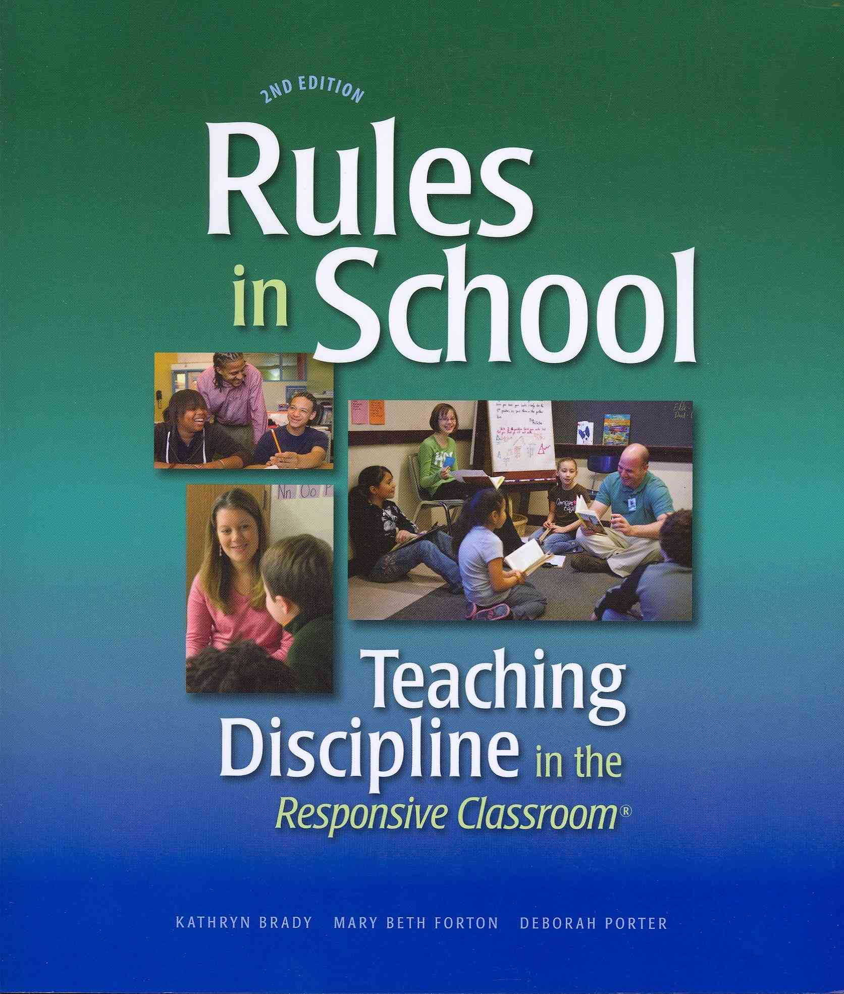 Rules in School By Brady, Kathryn/ Forton, Mary Beth/ Porter, Deborah